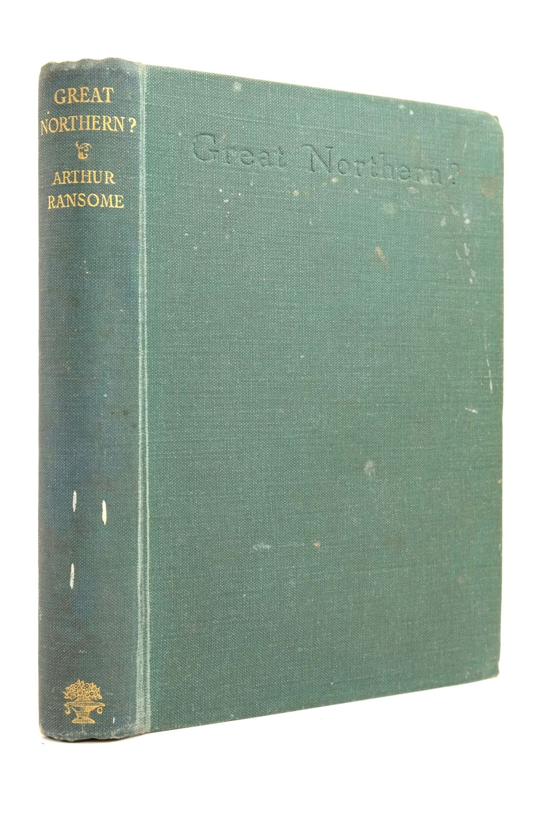 Photo of GREAT NORTHERN? written by Ransome, Arthur illustrated by Ransome, Arthur published by Jonathan Cape (STOCK CODE: 2134721)  for sale by Stella & Rose's Books
