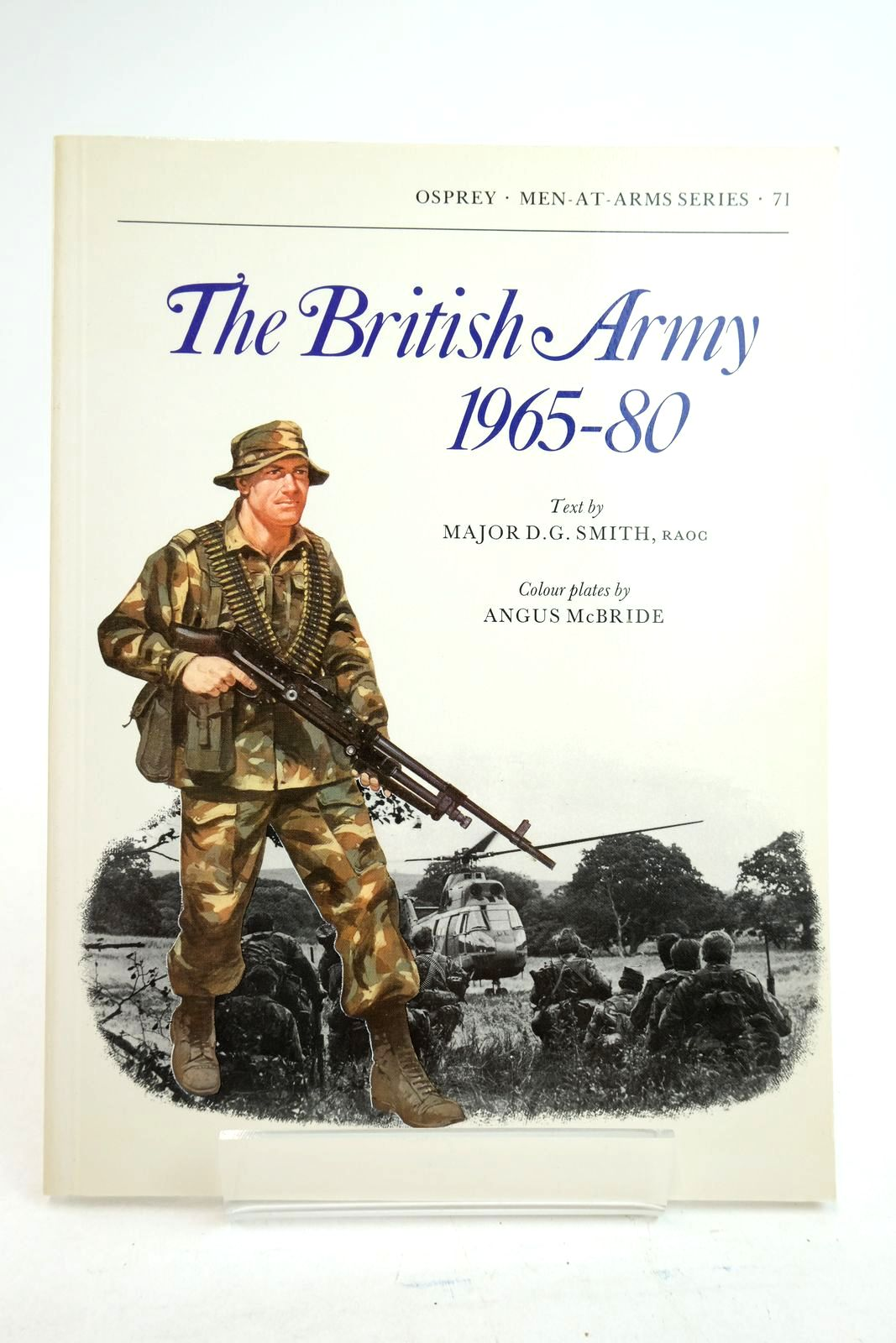 Photo of THE BRITISH ARMY 1965-80 COMBAT AND SERVICE DRESS (MEN-AT-ARMS) written by Smith, D.G. illustrated by McBride, Angus published by Osprey Publishing (STOCK CODE: 2134732)  for sale by Stella & Rose's Books