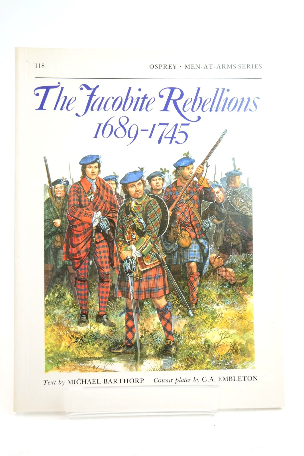 Photo of THE JACOBITE REBELLIONS 1689-1745 (MEN-AT-ARMS)- Stock Number: 2134737