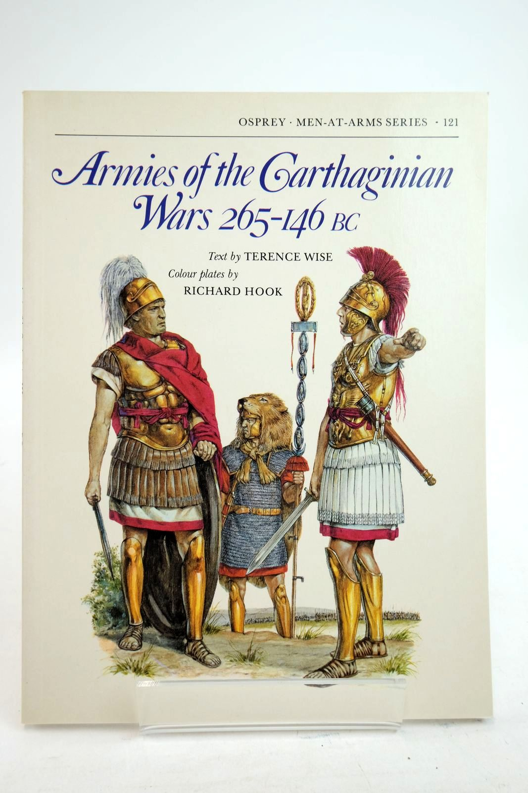 Photo of ARMIES OF THE CARTHAGINIAN WARS 265-146 BC (MEN-AT-ARMS) written by Wise, Terence illustrated by Hook, Richard published by Osprey Publishing (STOCK CODE: 2134738)  for sale by Stella & Rose's Books