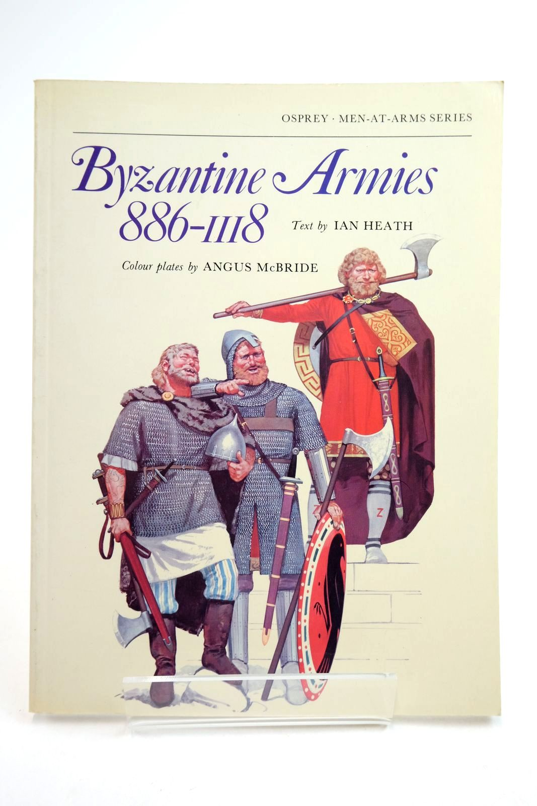 Photo of BYZANTINE ARMIES 886-1118 (MEN-AT-ARMS) written by Heath, Ian illustrated by McBride, Angus published by Osprey Publishing (STOCK CODE: 2134740)  for sale by Stella & Rose's Books