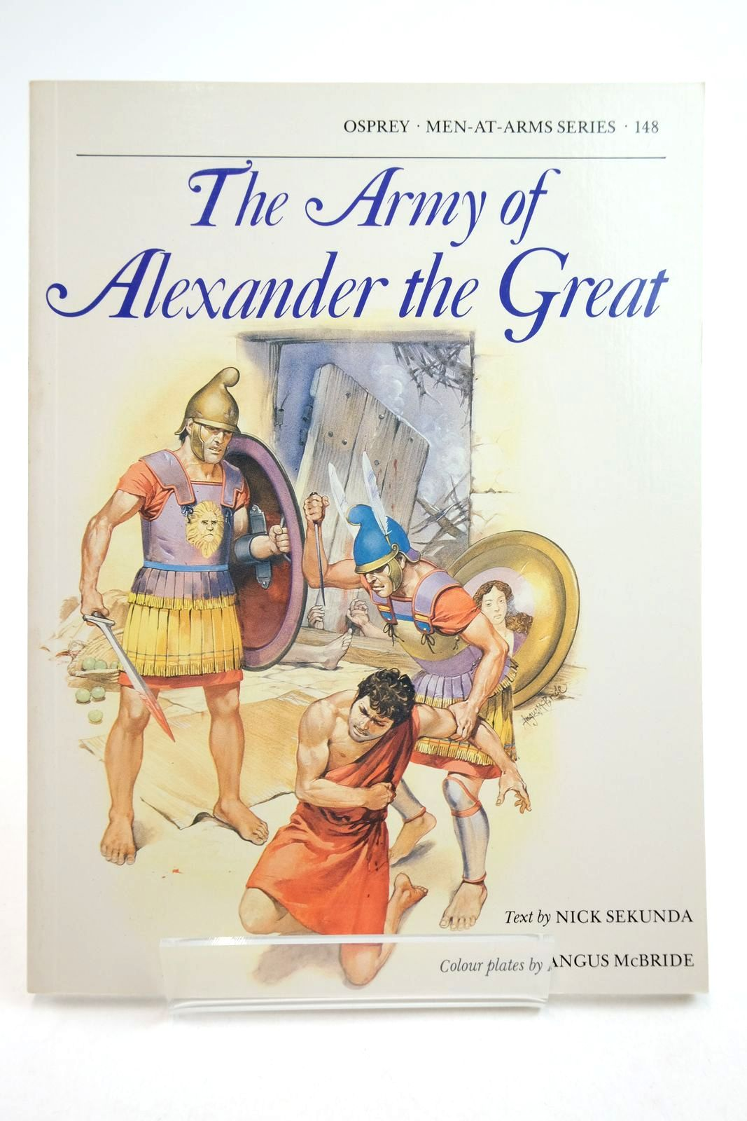 Photo of THE ARMY OF ALEXANDER THE GREAT (MEN-AT-ARMS) written by Sekunda, Nick illustrated by McBride, Angus published by Osprey Publishing (STOCK CODE: 2134744)  for sale by Stella & Rose's Books