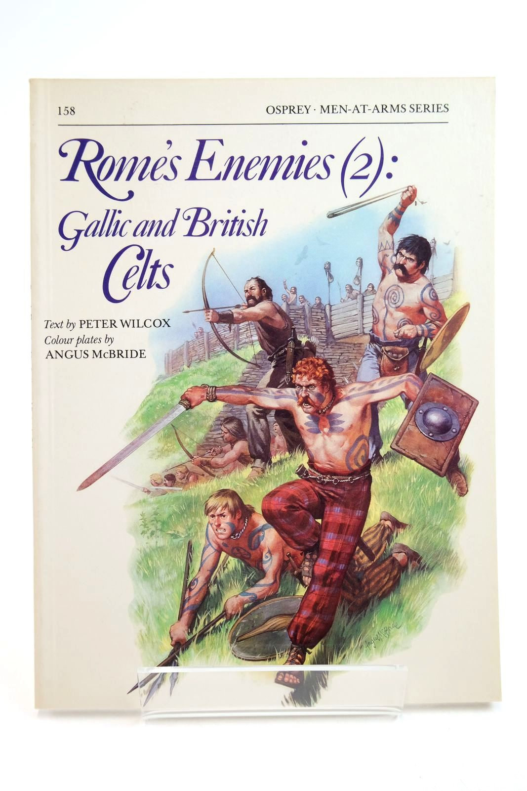 Photo of ROME'S ENEMIES (2): GALLIC AND BRITISH CELTS (MEN-AT-ARMS) written by Wilcox, Peter illustrated by McBride, Angus published by Osprey Publishing (STOCK CODE: 2134750)  for sale by Stella & Rose's Books