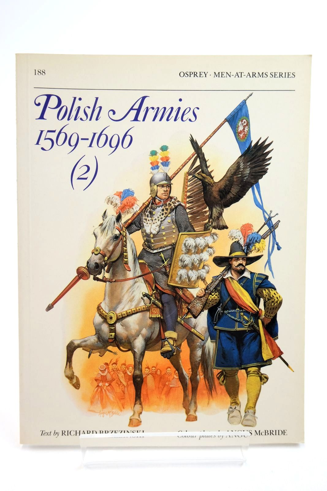 Photo of POLISH ARMIES 1569-1696 (2) (MEN-AT-ARMS) written by Brzezinski, Richard illustrated by McBride, Angus published by Osprey Publishing (STOCK CODE: 2134752)  for sale by Stella & Rose's Books
