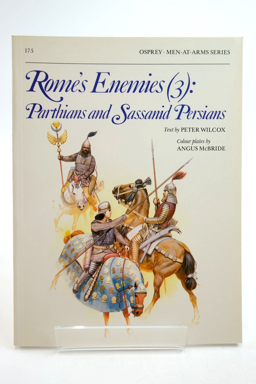 Photo of ROME'S ENEMIES (3): PARTHIANS AND SASSANID PERSIANS (MEN-AT-ARMS) written by Wilcox, Peter illustrated by McBride, Angus published by Osprey Publishing (STOCK CODE: 2134754)  for sale by Stella & Rose's Books