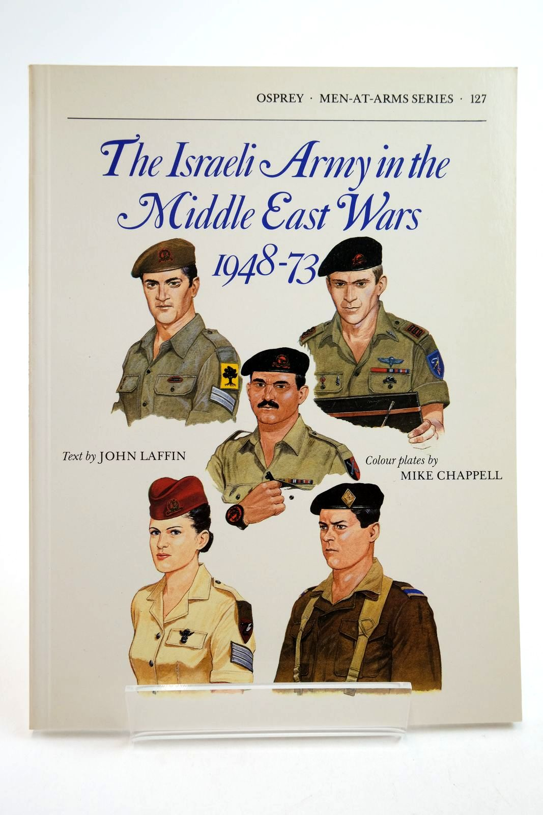Photo of THE ISRAELI ARMY IN THE MIDDLE EAST WARS 1948-73 (MEN-AT-ARMS)- Stock Number: 2134755