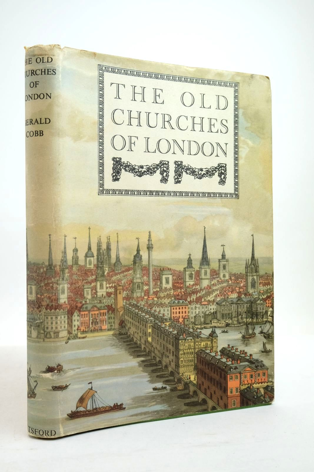 Photo of THE OLD CHURCHES OF LONDON written by Cobb, Gerald published by B.T. Batsford (STOCK CODE: 2134763)  for sale by Stella & Rose's Books