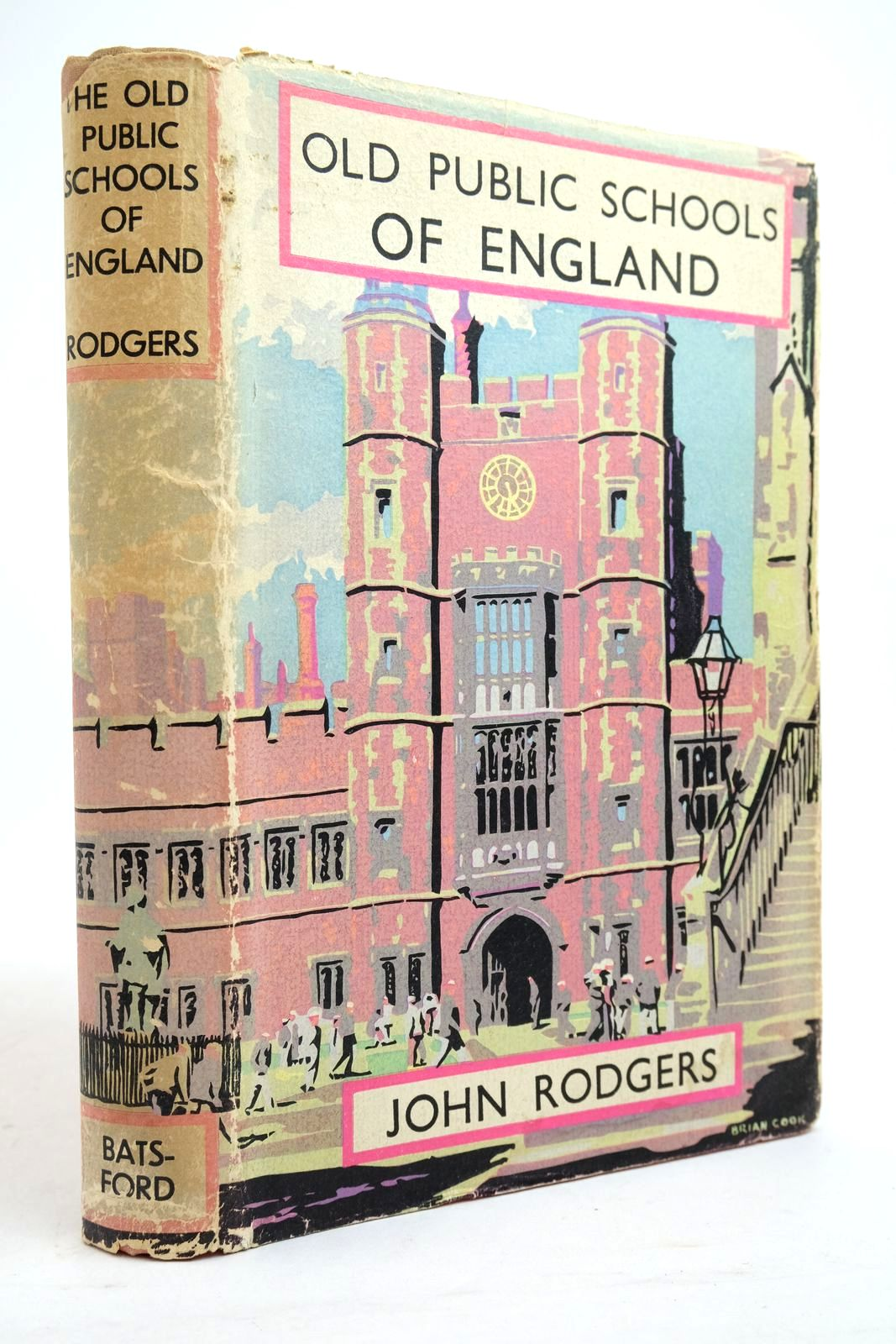 Photo of THE OLD PUBLIC SCHOOLS OF ENGLAND written by Rodgers, John published by B.T. Batsford (STOCK CODE: 2134764)  for sale by Stella & Rose's Books