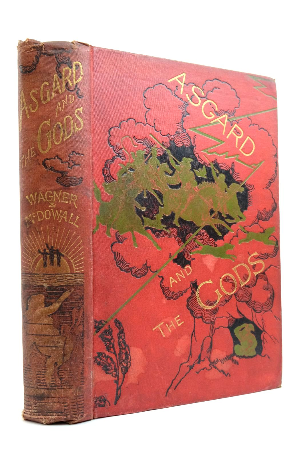 Asgard and The Gods: The Tales and Traditions of Our Northern Ancestors