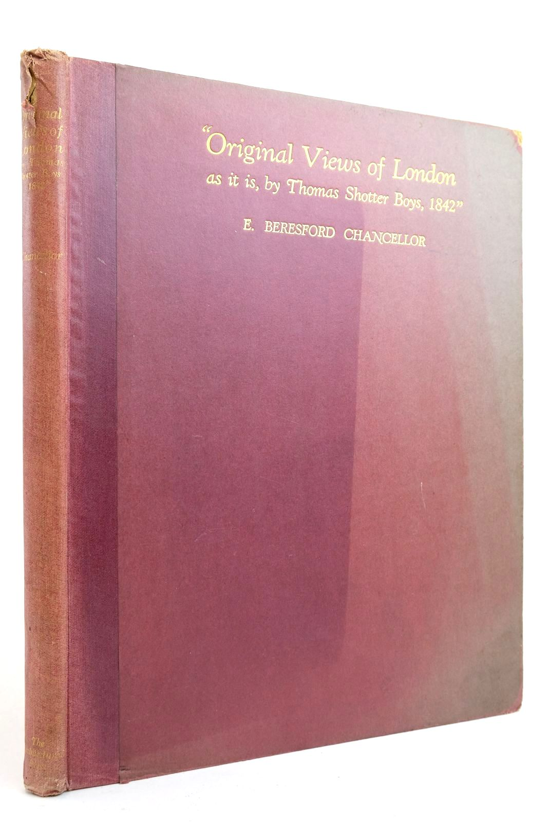 Photo of ORIGINAL VIEWS OF LONDON written by Chancellor, E. Beresford illustrated by Boys, Thomas Shotter published by The Architectural Press (STOCK CODE: 2134868)  for sale by Stella & Rose's Books
