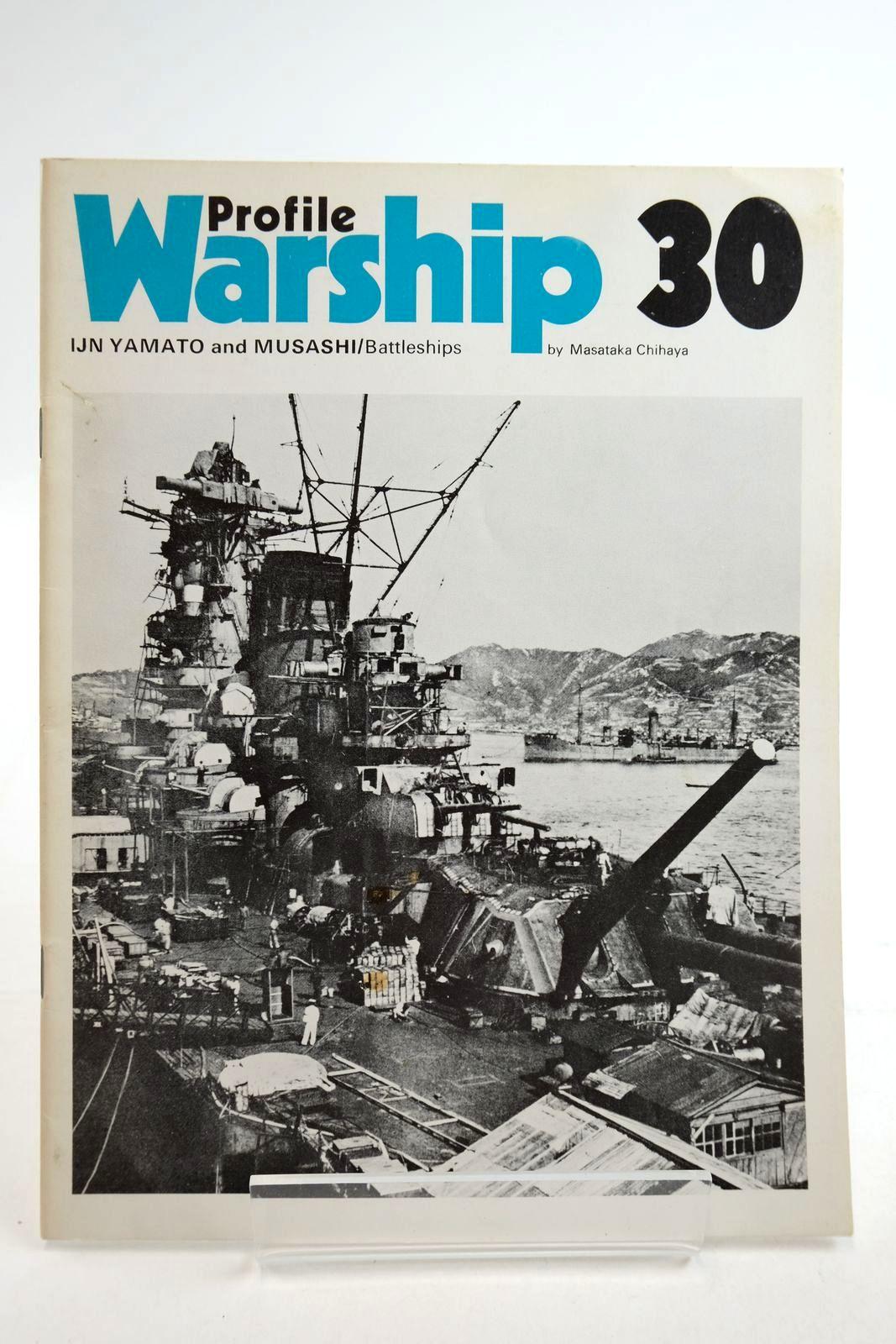 Photo of PROFILE WARSHIP 30: IJN YAMATO AND MUSASHI/BATTLESHIPS written by Chihaya, Masataka published by Profile Publications (STOCK CODE: 2134910)  for sale by Stella & Rose's Books