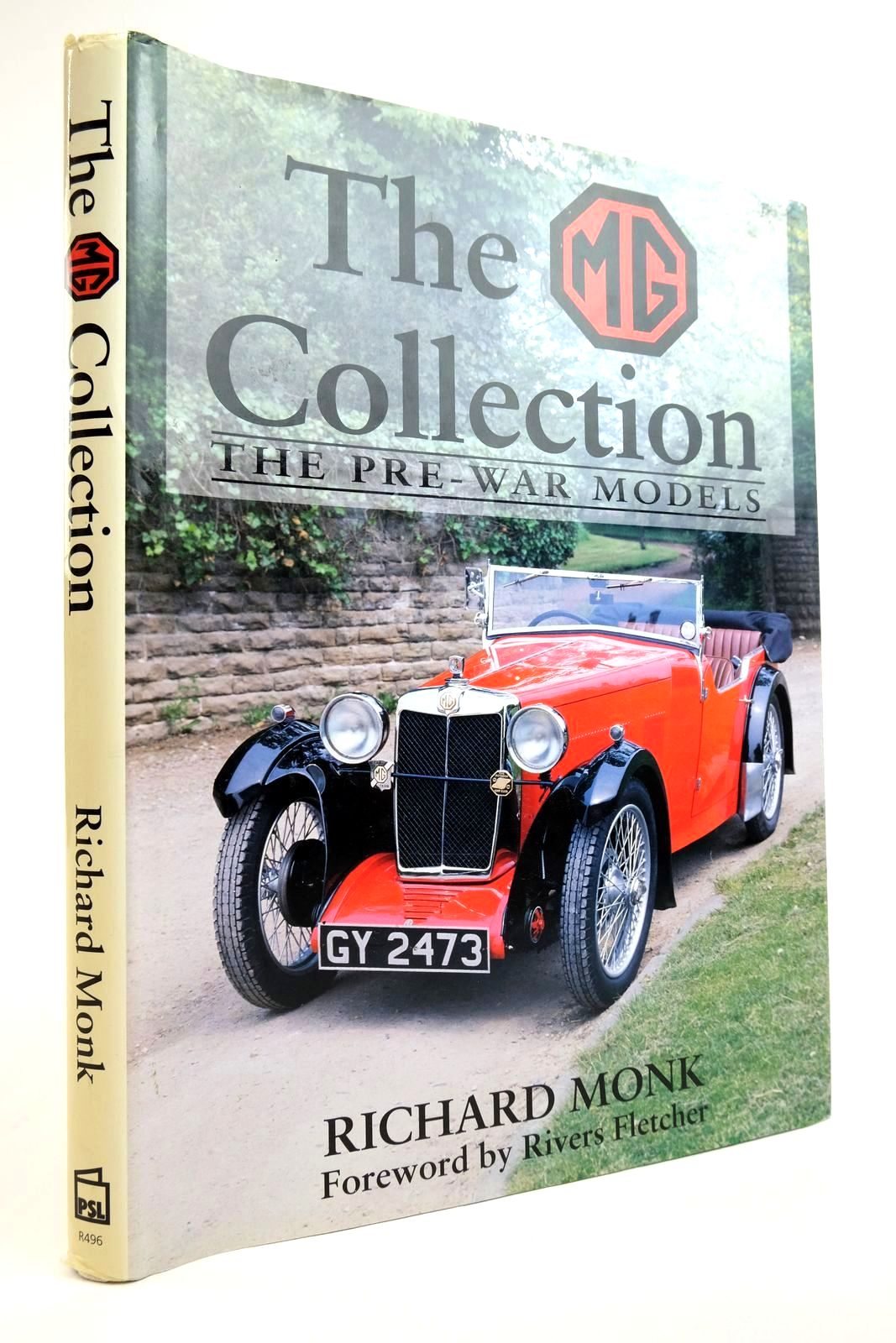 Photo of THE MG COLLECTION: THE PRE-WAR MODELS written by Monk, Richard published by Patrick Stephens Limited (STOCK CODE: 2134996)  for sale by Stella & Rose's Books