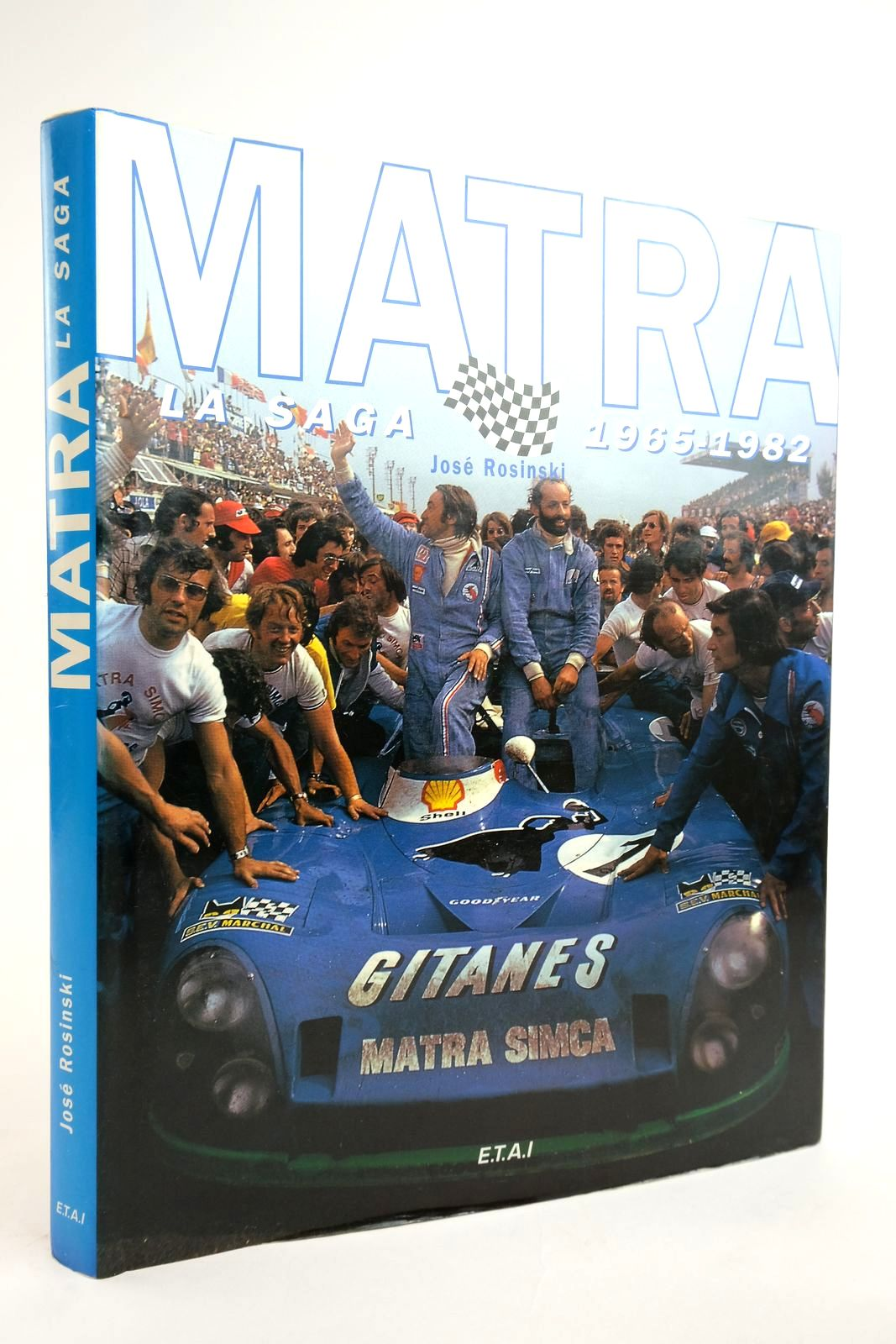 Photo of MATRA LA SAGA 1965-1982 written by Rosinski, Jose published by E.T.A.I. (STOCK CODE: 2135001)  for sale by Stella & Rose's Books