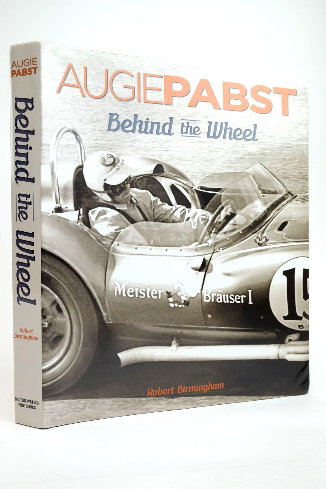 Photo of AUGIE PABST BEHIND THE WHEEL written by Birmingham, Robert published by Dalton Watson Fine Books (STOCK CODE: 2135029)  for sale by Stella & Rose's Books