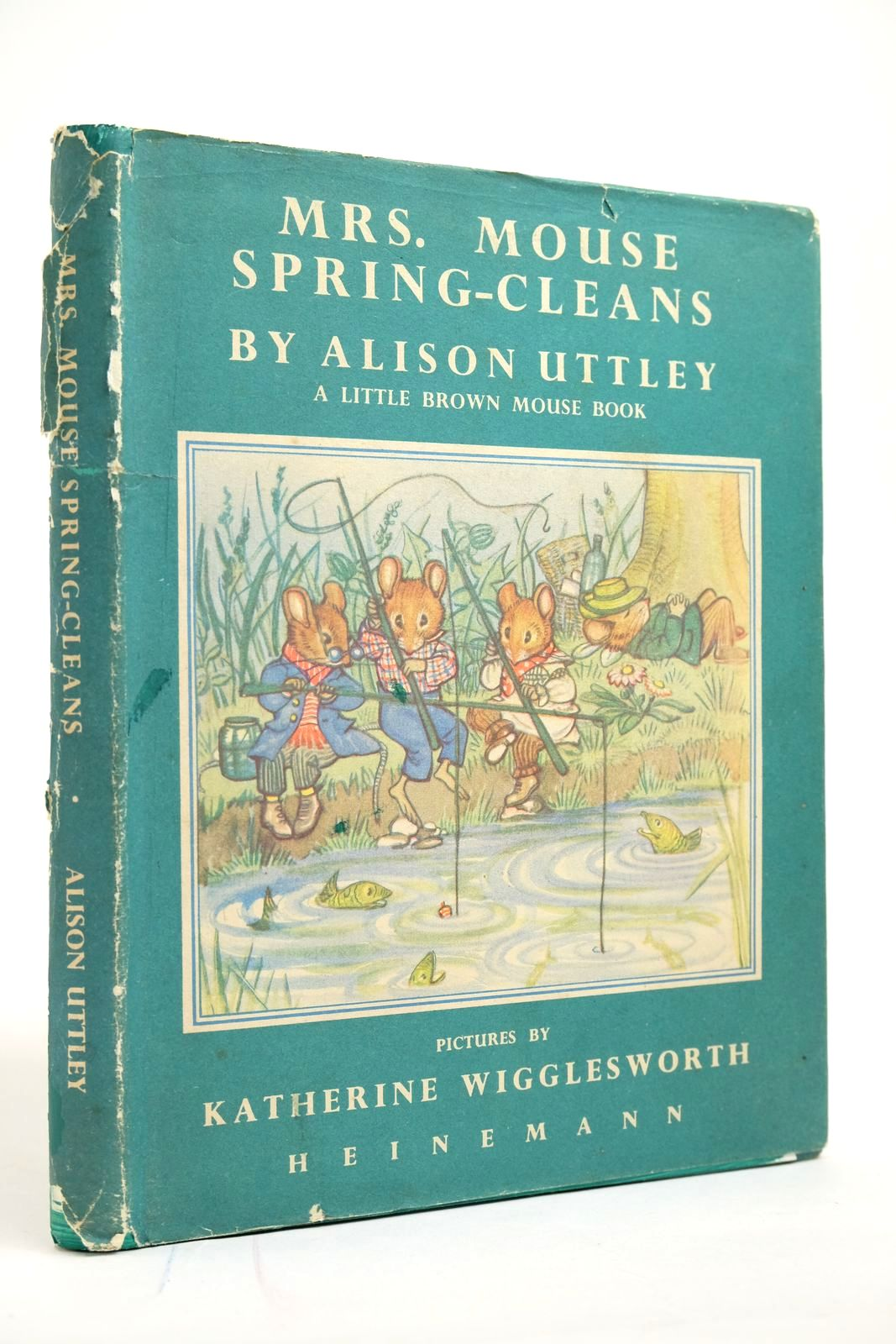 Photo of MRS. MOUSE SPRING-CLEANS written by Uttley, Alison illustrated by Wigglesworth, Katherine published by William Heinemann Ltd. (STOCK CODE: 2135096)  for sale by Stella & Rose's Books