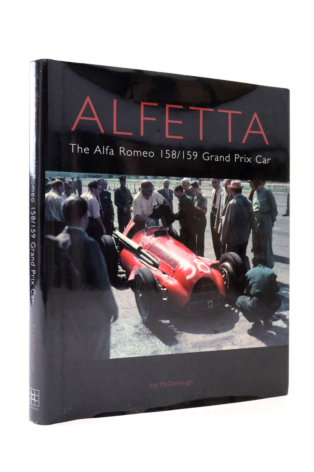 Photo of ALFETTA: THE ALFA ROMEO 158/159 GRAND PRIX CAR written by McDonough, Ed. published by The Crowood Press (STOCK CODE: 2135128)  for sale by Stella & Rose's Books