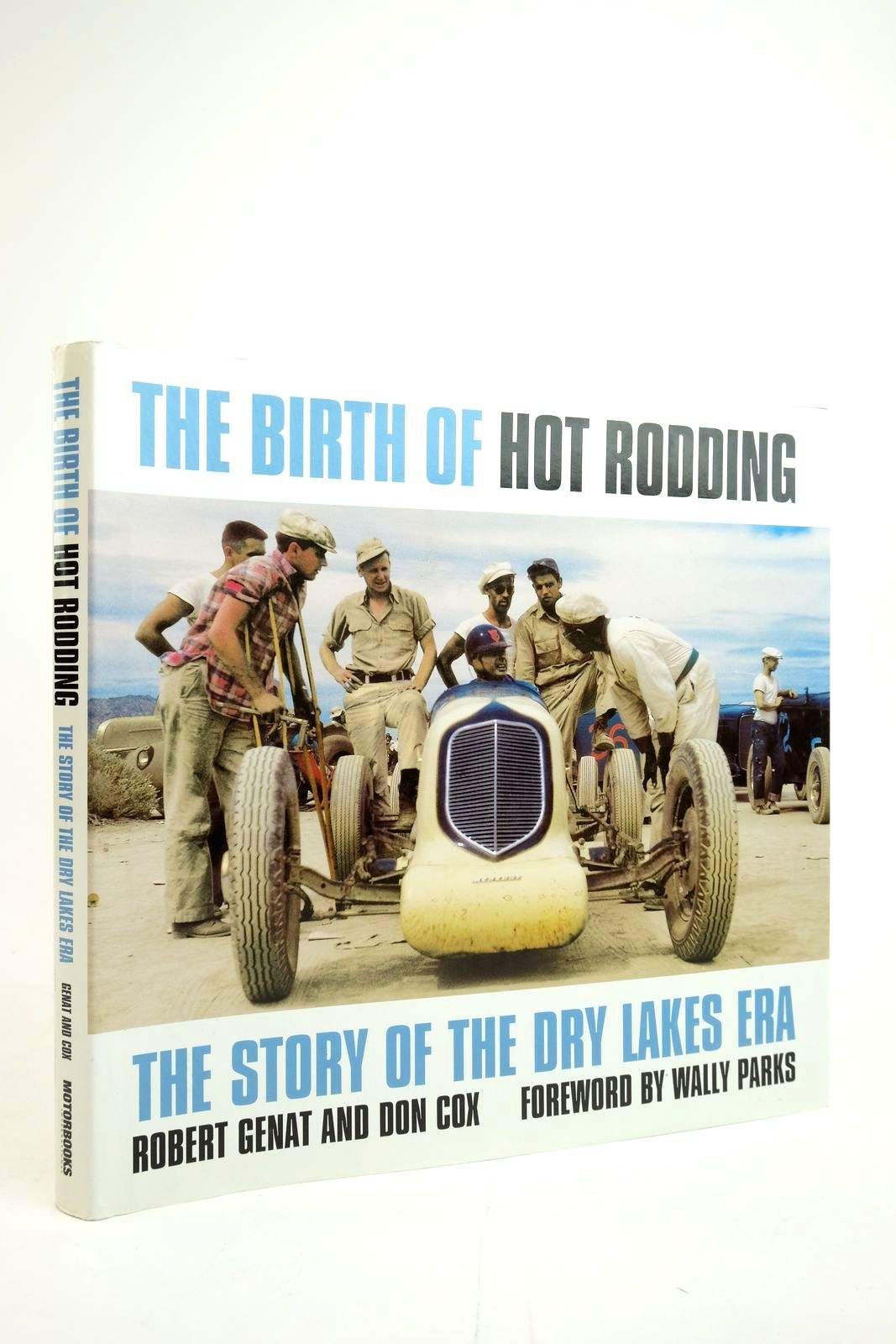 Photo of THE BIRTH OF HOT RODDING: THE STORY OF THE DRY LAKES ERA- Stock Number: 2135131