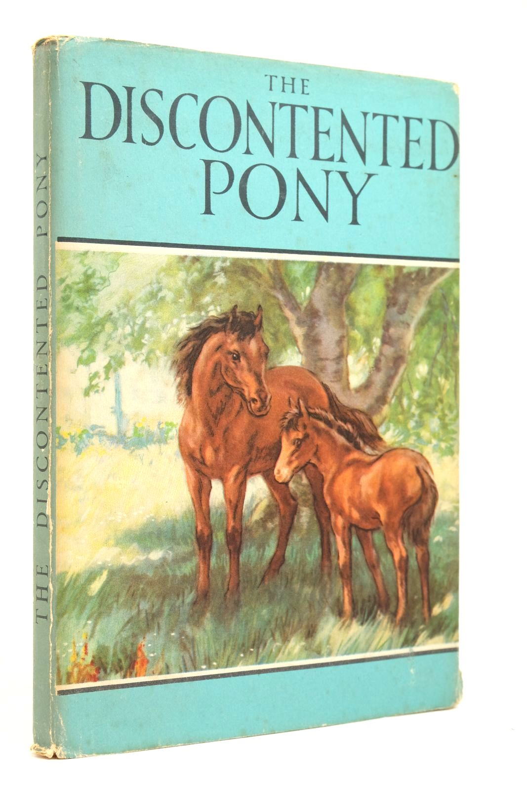 Photo of THE DISCONTENTED PONY written by Barr, Noel illustrated by Hickling, P.B. published by Wills & Hepworth Ltd. (STOCK CODE: 2135160)  for sale by Stella & Rose's Books