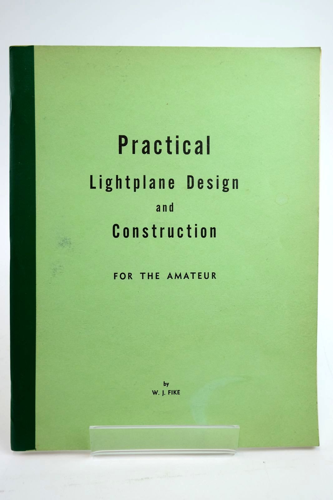 Photo of PRACTICAL LIGHTPLANE DESIGN AND CONSTRUCTION FOR THE AMATEUR- Stock Number: 2135205