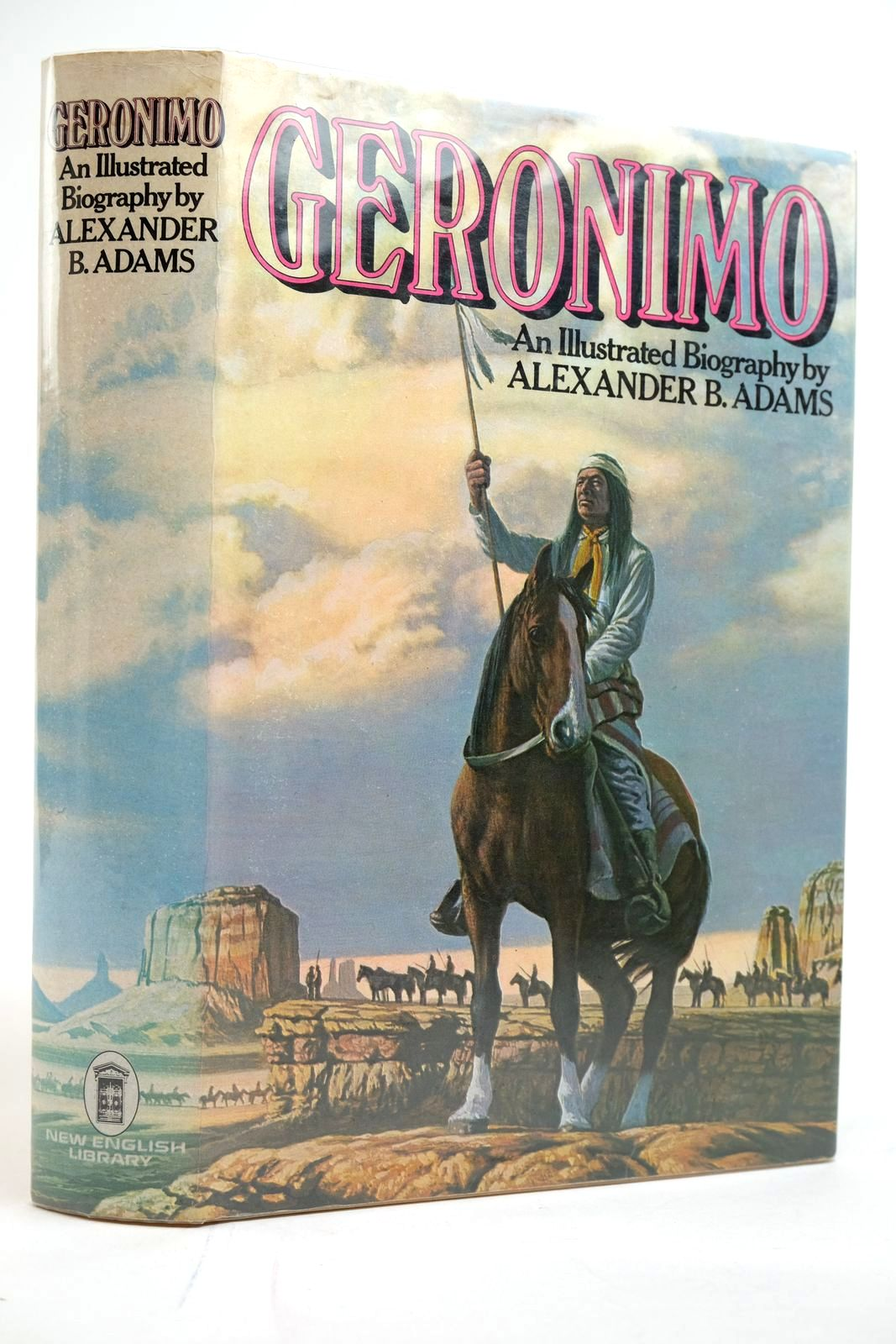 Photo of GERONIMO: A BIOGRAPHY written by Adams, Alexander B. published by New English Library (STOCK CODE: 2135254)  for sale by Stella & Rose's Books