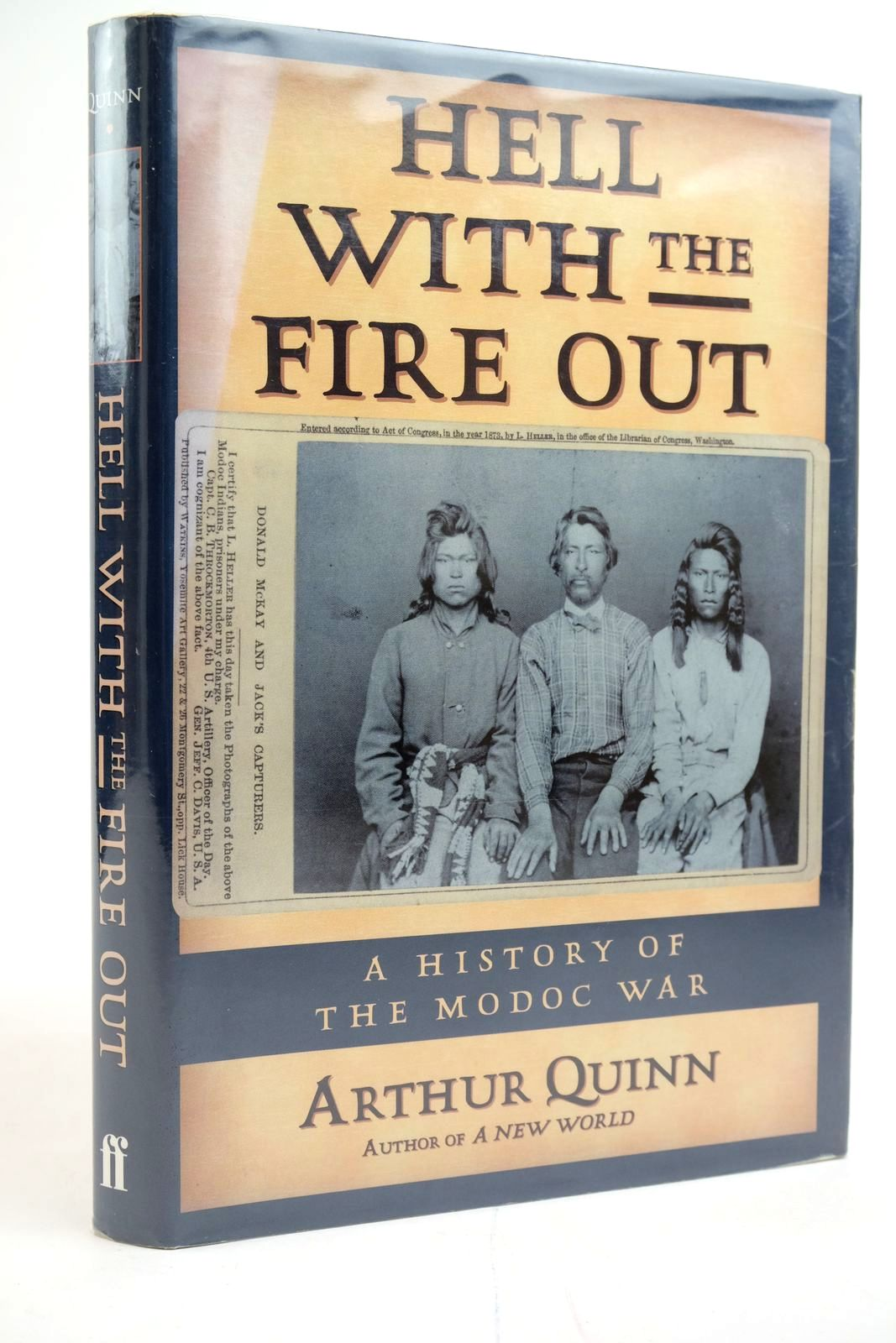 Photo of HELL WITH THE FIRE OUT: A HISTORY OF THE MODOC WAR- Stock Number: 2135257