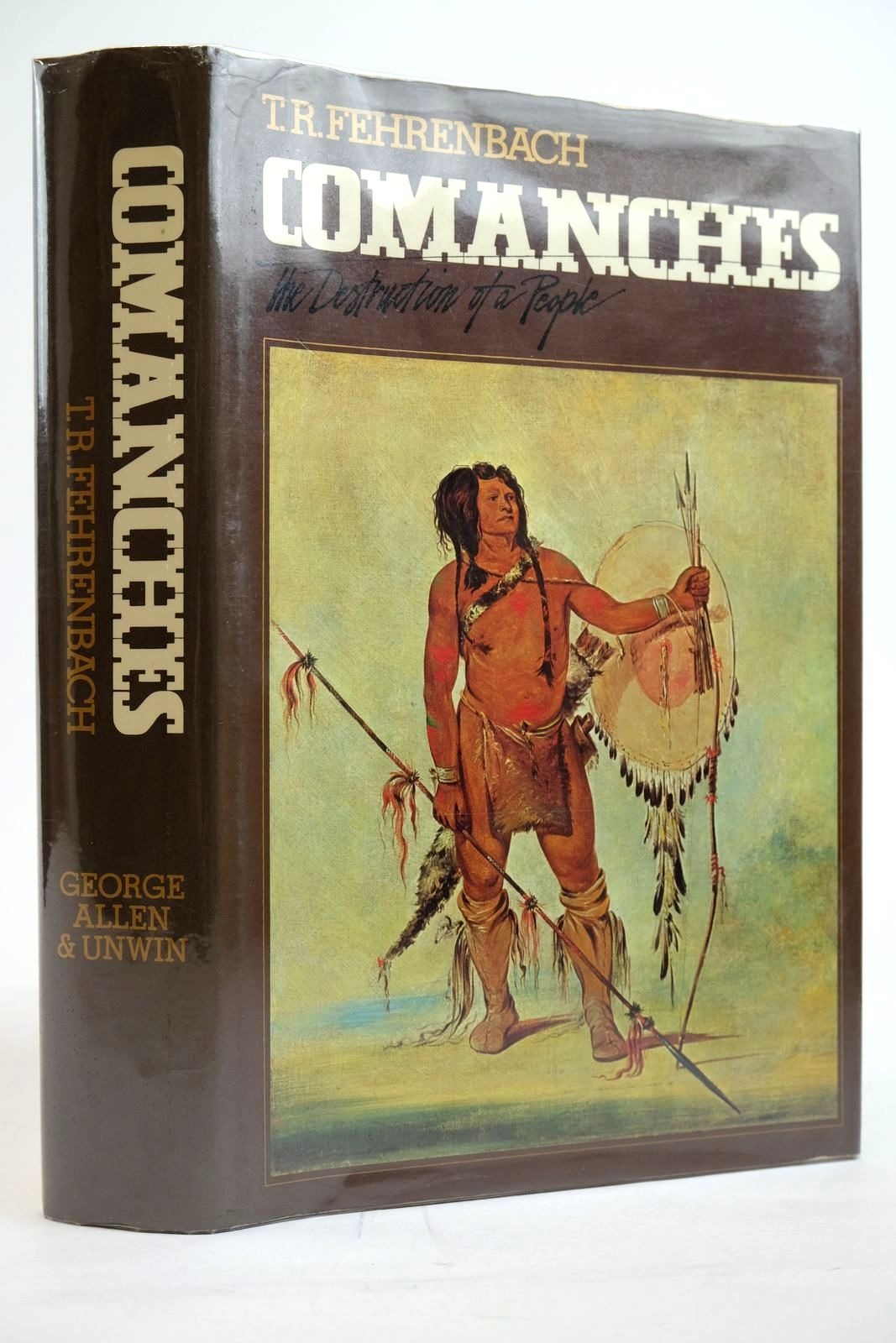 Photo of COMANCHES written by Fehrenbach, T.R. published by George Allen & Unwin Ltd. (STOCK CODE: 2135260)  for sale by Stella & Rose's Books