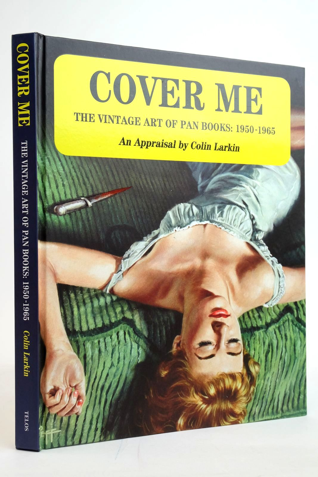 Photo of COVER ME THE VINTAGE ART OF PAN BOOKS: 1950-1965 written by Larkin, Colin published by Telos Publishing Ltd (STOCK CODE: 2135269)  for sale by Stella & Rose's Books
