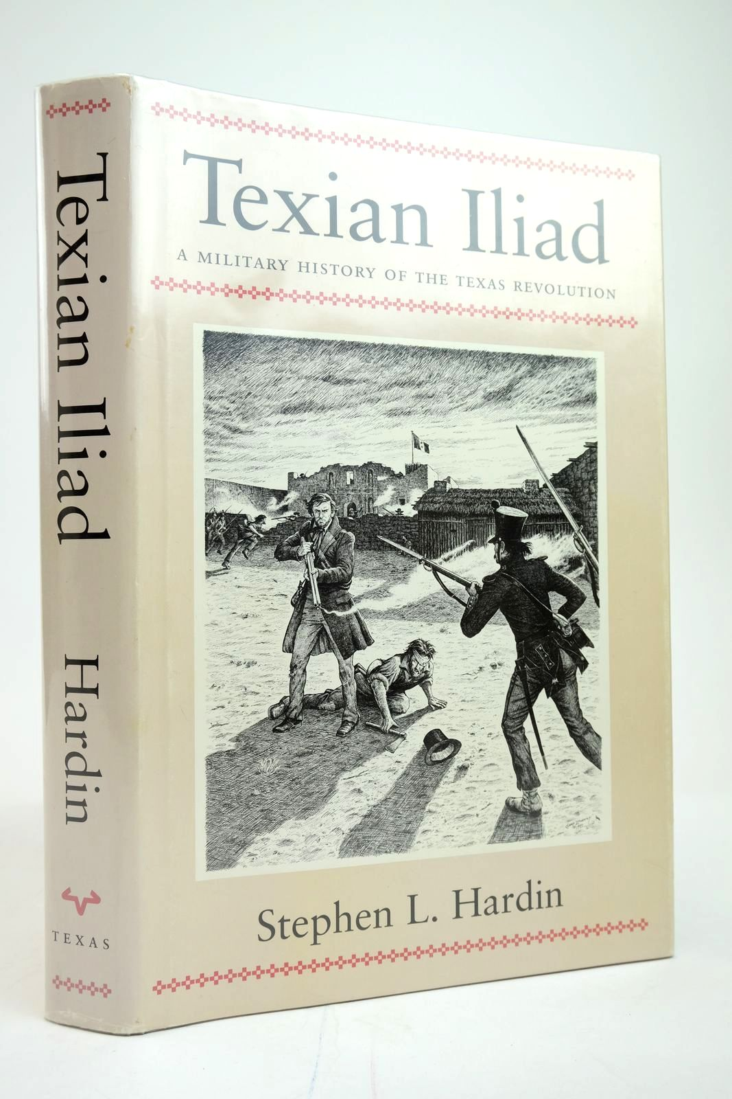Photo of TEXIAN ILIAD: A MILITARY HISTORY OF THE TEXAS REVOLUTION, 1835-1836- Stock Number: 2135295