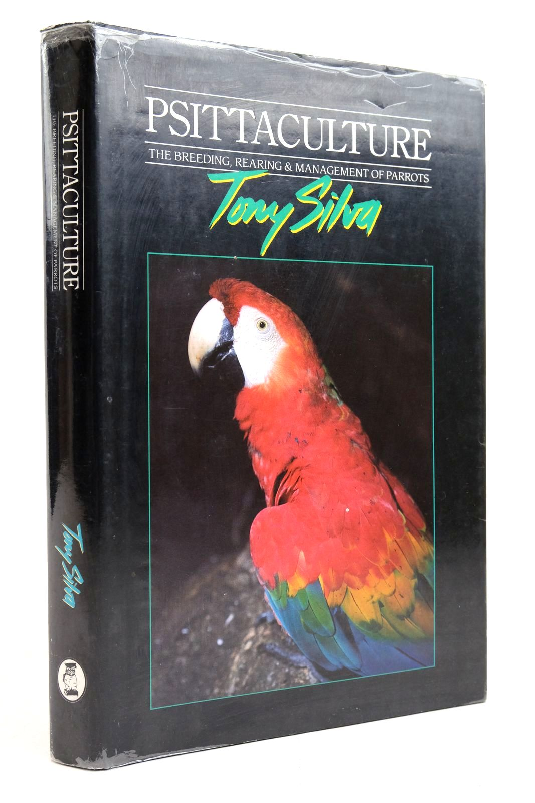 Photo of PSITTACULTURE: BREEDING, REARING AND MANAGEMENT OF PARROTS written by Silva, Tony published by Birdworld, Silvio Mattacchione & Co (STOCK CODE: 2135330)  for sale by Stella & Rose's Books