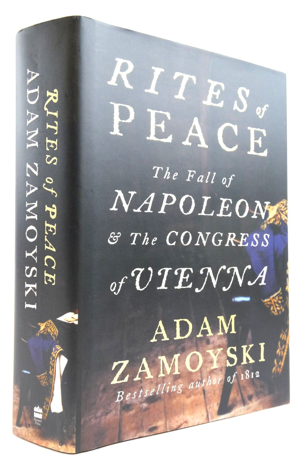 Photo of RITES OF PEACE THE FALL OF NAPOLEON & THE CONGRESS OF VIENNA- Stock Number: 2135394