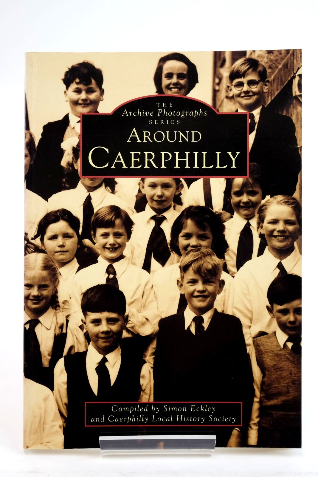 Photo of AROUND CAERPHILLY written by Eckley, Simon published by The Chalford Publishing Company (STOCK CODE: 2135430)  for sale by Stella & Rose's Books