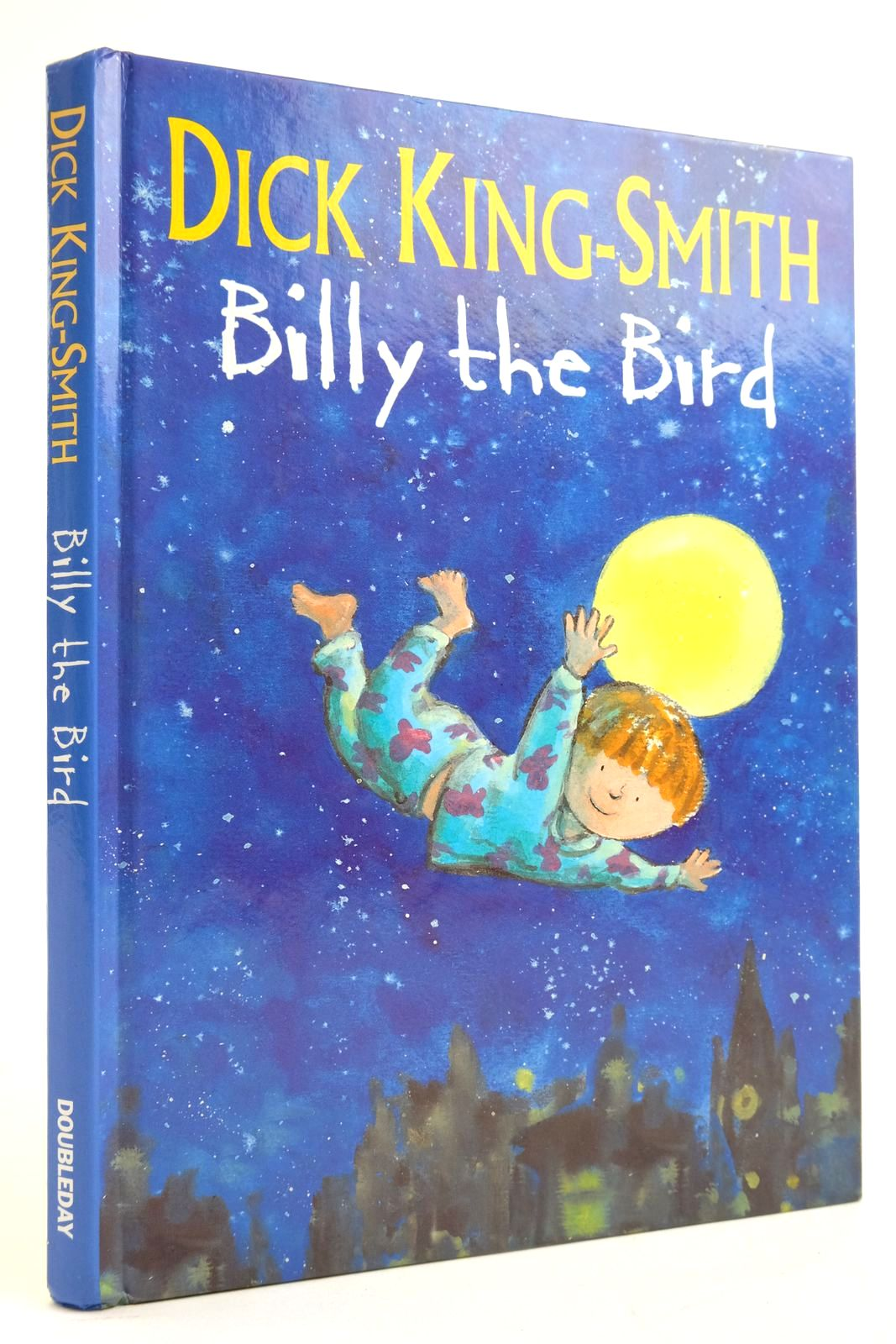 Photo of BILLY THE BIRD written by King-Smith, Dick illustrated by Eastwood, John published by Doubleday (STOCK CODE: 2135466)  for sale by Stella & Rose's Books