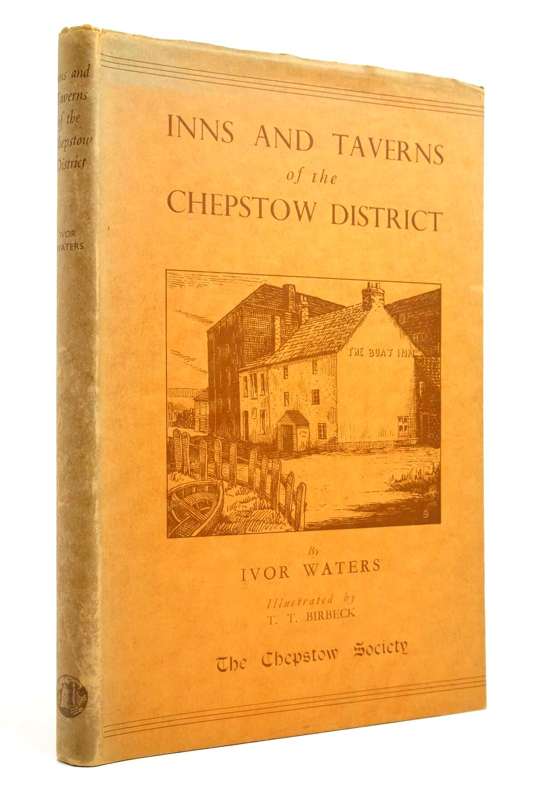 Photo of INNS AND TAVERNS OF THE CHEPSTOW DISTRICT- Stock Number: 2135503