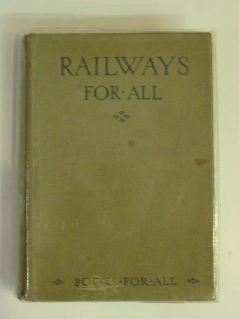 Photo of RAILWAYS FOR ALL- Stock Number: 232235