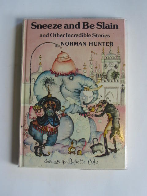 Photo of SNEEZE AND BE SLAIN written by Hunter, Norman illustrated by Cole, Babette published by The Bodley Head (STOCK CODE: 316759)  for sale by Stella & Rose's Books