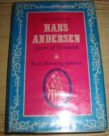 Photo of THE STORY OF HANS ANDERSEN SWAN OF DENMARK written by Manning-Sanders, Ruth