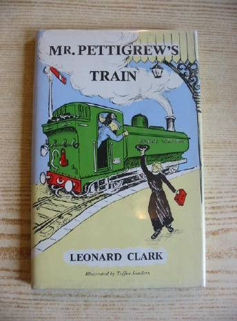 Photo of MR. PETTIGREW'S TRAIN written by Clark, Leonard illustrated by Sanders, Toffee published by Thornhill Press (STOCK CODE: 318630)  for sale by Stella & Rose's Books