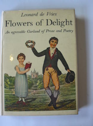 Photo of FLOWERS OF DELIGHT written by De Vries, Leonard published by Dennis Dobson (STOCK CODE: 323560)  for sale by Stella & Rose's Books