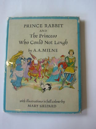 Photo of PRINCE RABBIT AND THE PRINCESS WHO COULD NOT LAUGH written by Milne, A.A. illustrated by Shepard, Mary published by Edmund Ward (STOCK CODE: 325571)  for sale by Stella & Rose's Books