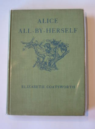 Photo of ALICE ALL-BY-HERSELF written by Coatsworth, Elizabeth illustrated by Angeli, Marguerite De published by The Macmillan Co. (STOCK CODE: 326100)  for sale by Stella & Rose's Books