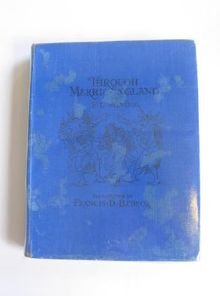 Photo of THROUGH MERRIE ENGLAND written by Stevens, F.L. illustrated by Bedford, Francis D. published by Frederick Warne & Co. (STOCK CODE: 327454)  for sale by Stella & Rose's Books