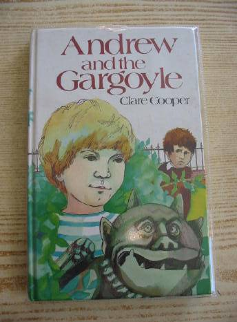 Photo of ANDREW AND THE GARGOYLE written by Cooper, Clare illustrated by Stubbs, Joanna published by Hodder & Stoughton (STOCK CODE: 328233)  for sale by Stella & Rose's Books