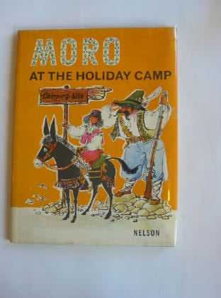 Photo of MORO AT THE HOLIDAY CAMP written by Eigl, Kurt illustrated by Zeller-Zellenberg, Wilfried published by Nelson (STOCK CODE: 328539)  for sale by Stella & Rose's Books