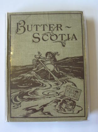 Photo of BUTTERSCOTIA written by Parry, Edward Abbott illustrated by Macgregor, Archie published by David Nutt (STOCK CODE: 329343)  for sale by Stella & Rose's Books
