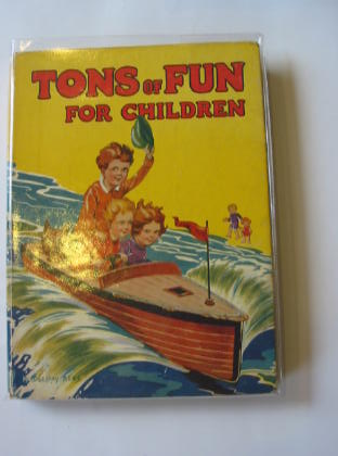Photo of TONS OF FUN FOR CHILDREN illustrated by Rees, E. Dorothy Rose, Freda M. et al.,  published by McCorquodale & Co. (STOCK CODE: 376925)  for sale by Stella & Rose's Books