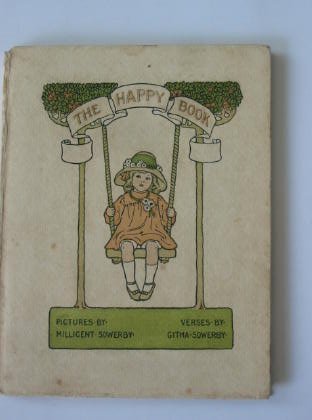 Photo of THE HAPPY BOOK written by Sowerby, Githa illustrated by Sowerby, Millicent published by Hodder & Stoughton, Henry Frowde (STOCK CODE: 377888)  for sale by Stella & Rose's Books