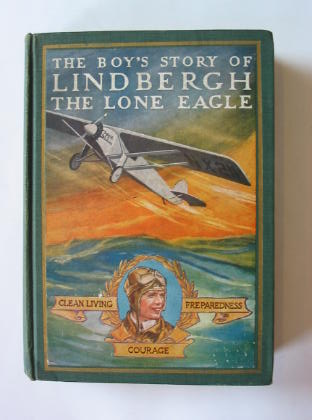 Photo of THE BOY'S STORY OF LINDBERGH THE LONE EAGLE- Stock Number: 380157