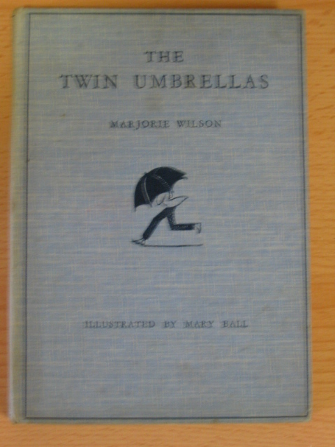 Photo of THE TWIN UMBRELLAS written by Wilson, Marjorie illustrated by Ball, Mary published by A. & C. Black Ltd. (STOCK CODE: 381154)  for sale by Stella & Rose's Books