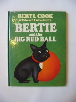 Photo of BERTIE AND THE BIG RED BALL written by Lucie-Smith, Edward illustrated by Cook, Beryl published by John Murray, Gallery Five (STOCK CODE: 381285)  for sale by Stella & Rose's Books