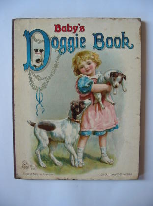 Photo of BABY'S DOGGIE BOOK published by Ernest Nister, E.P. Dutton & Co. (STOCK CODE: 381589)  for sale by Stella & Rose's Books